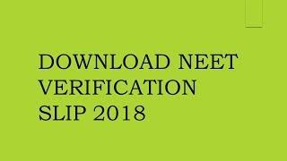 HOW TO DOWNLOAD KEA NEET DOCUMENT VERIFICATION SLIP 2018