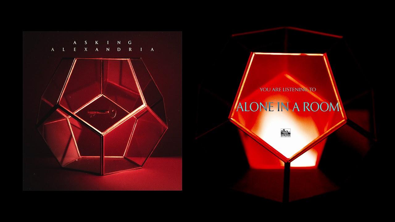 asking-alexandria-alone-in-a-room-sumerianrecords