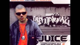 Juice - HipHopium2 (Ceo Album)