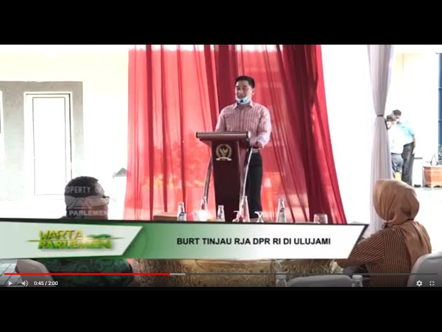 WARTA PARLEMEN - BURT TINJAU RJA DPR RI DI ULUJAMI