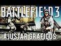 CONFIGURACION GRAFICA | BATTLEFIELD 3 | PC BAJO RECURSOS
