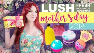 LUSH Mother's Day 2018 Demos + Reviews