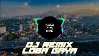 Download LOBA GAYA | AOI X FIKSI | VERSI DJ REMIX