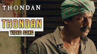 Thondan (Video Song) - Thondan | Vikranth | Justin Prabhakaran | Samuthirakani