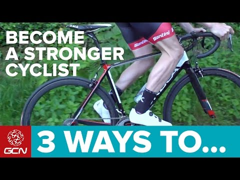 3 Ways To Become A Stronger Cyclist