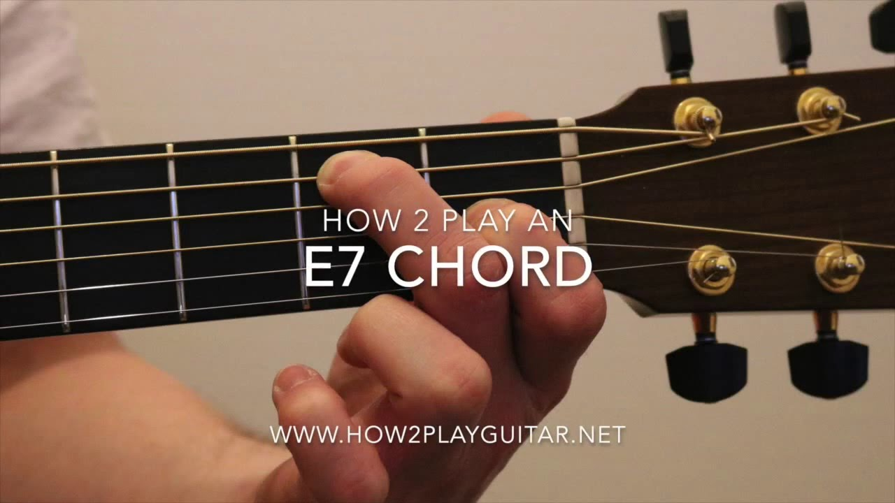 Fine How To Play A E7 Chord On Guitar Mold Beginner Guitar Piano