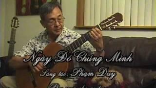 Ngày Ðó Chúng Mình, Phạm Duy. Arg: Nguyễn thành Tuấn, Lâm Viên đàn