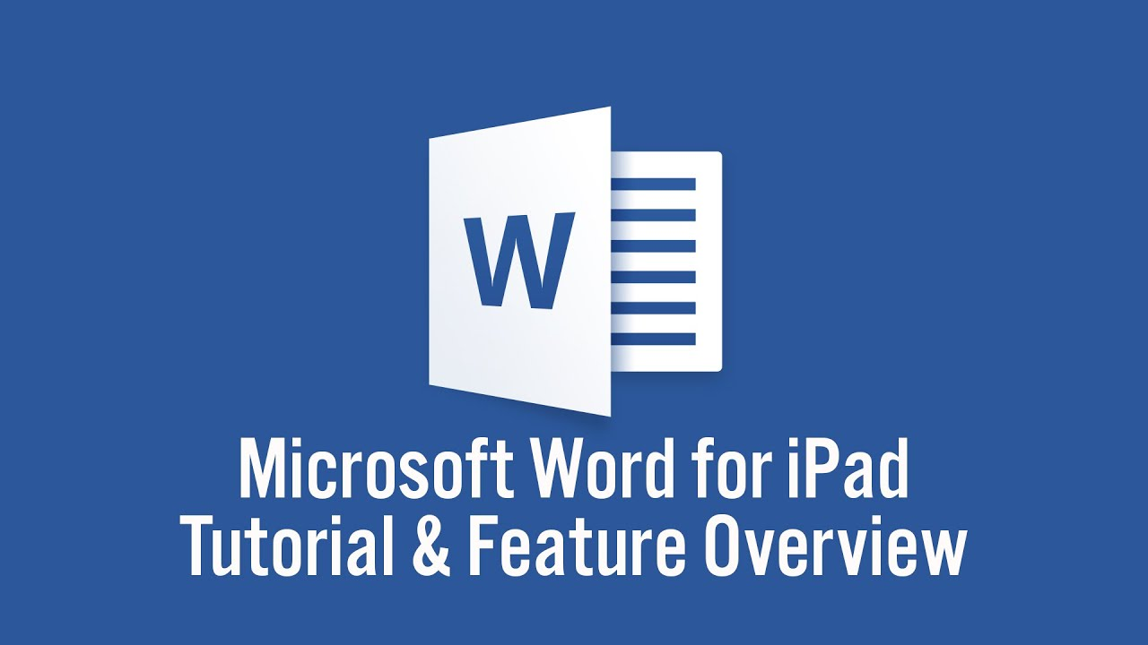 Microsoft Word For IPad Tutorial And Feature Overview   YouTube