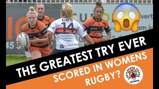 THE GREATEST TRY IN WOMENS RUGBY?