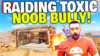 Raiding Toxic Player after he Stole a Noob's Base! - Rust Solo Experience