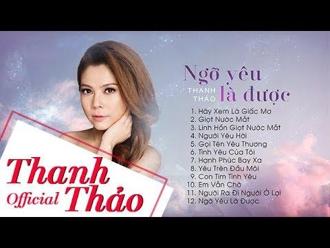 Album Ngỡ Yêu Là Được – Thanh Thảo