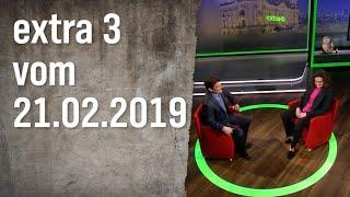 Extra 3 vom 21.02.2019