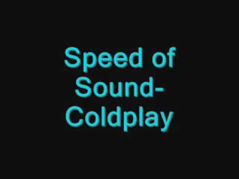 Speed of Sound-Coldplay Lyrics
