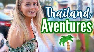 THAILAND ADVENTURES!