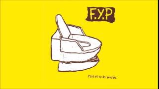 F.Y.P - Toilet Kids Bread [Full Album]