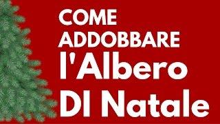 Albero Di Natale Trackidsp 006.Come Addobbare Un Albero Di Natale Youtube