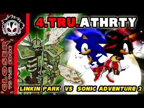 For True Authority - Linkin Park Vs Sonic Adventure 2
