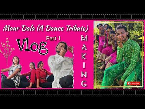 making- -maar-dala- -a-dance-tribute- -vlog- -part-1- -#adityavardhan