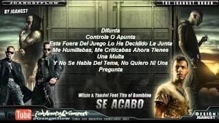 Se Acabo (letra) - Wisin & Yandel feat Tito el bambino Nuevo ® Reggaeton 2011