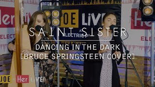 Saint Sister - Dancing in the Dark (Bruce Springsteen cover) Live at Electric Picnic
