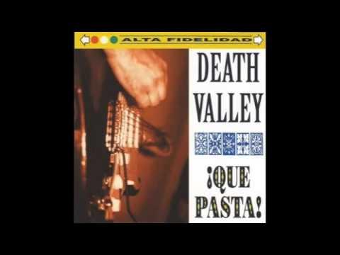 Death Valley - Guns Don't Argue