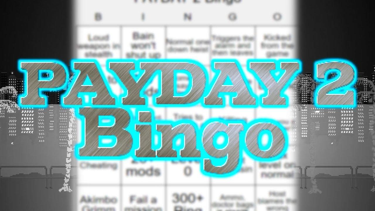 PAYDAY 2 - Bingo (PAYDAY 2 Challenges) - YouTube