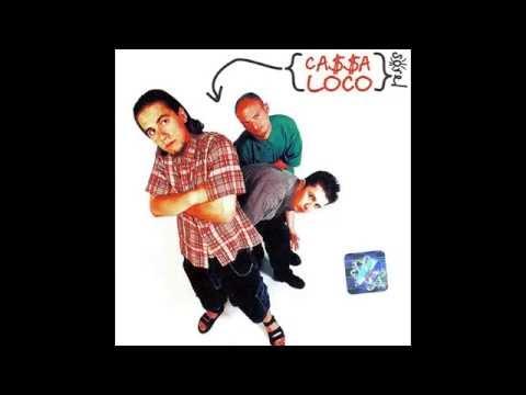 Ca$$a Loco - Sorel (2000)