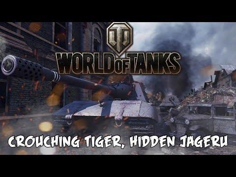 World of Tanks - Crouching Tiger, Hidden Jageru