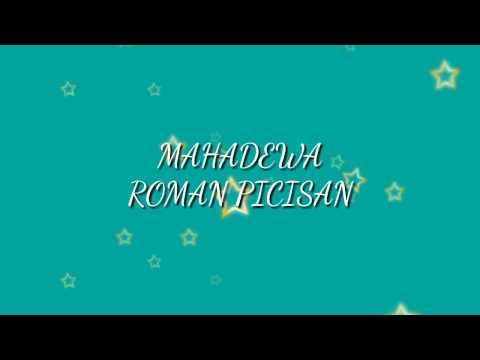 Mahadewa - Roman Picisan (Ost. Roman Picisan RCTI)