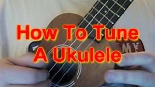How to Tune A Ukulele!