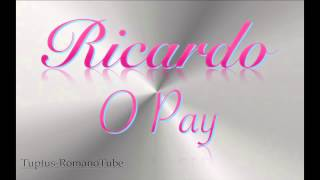 Ricardo kwiek - O Pay