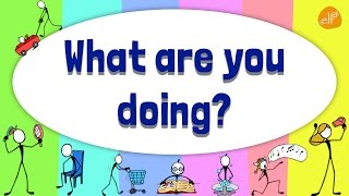 Present Continuous Verb Chant - What Are You Doing? - Pattern Practice #1