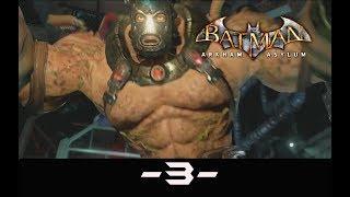 BATMAN RETURN TO ARKHAM -ARKHAM ASYLUM- #3