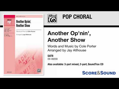 Another Op'nin', Another Show, arr. Jay Althouse – Score & Sound