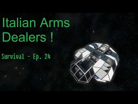 [SPACE ENGINEERS] Survival 24 - Italian Arms Dealers!