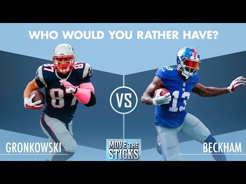 Gronk or Beckham: Who Would You Rather Have? | Move the Sticks | NFL