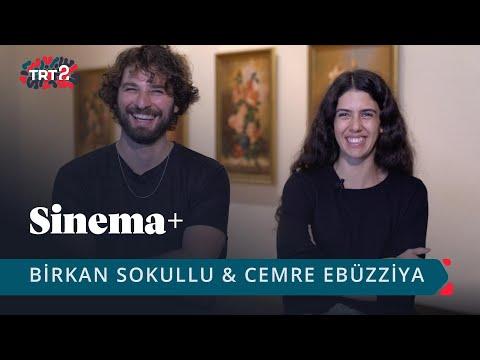 Cemre Ebüzziya & Birkan Sokullu | Sinema+ | 37. Bölüm
