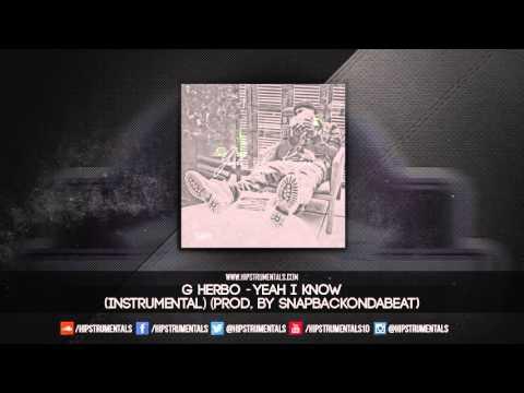 G Herbo aka Lil Herb - Yeah I Know [Instrumental] (Prod. By Snapbackondatrack)