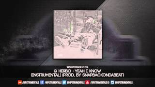 G Herbo aka Lil Herb - Yeah I Know [Instrumental] (Prod. By Snapbackondatrack)