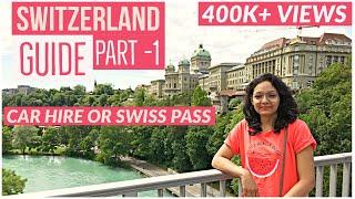 Switzerland Guide l Budget Travel l Car Hire l Swiss Travel ...