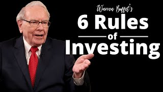 Warren Buffet's 6 Rules Of Investing