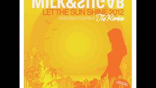 Milk and Sugar-Let The Sunshine (Tocadisco Remix) The Weekend (Acapella) (Kiss Ádám Bootleg)