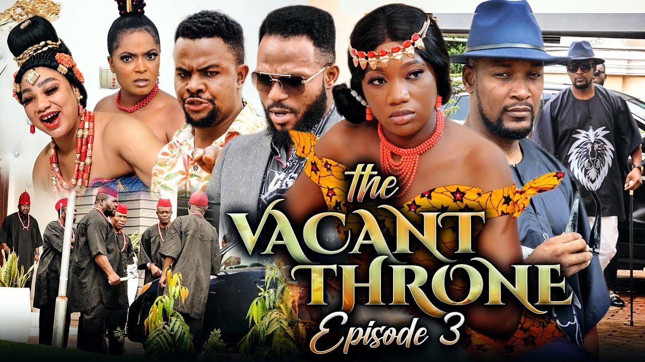 Download THE VACANT THRONE 3 (New Movie) Chinenye Nnebe/Wole Oj/Daniel 2021 Trending Nigerian Nollywood Movie