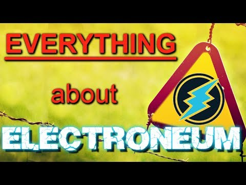 Everything about Electroneum (ETN)! (2018)