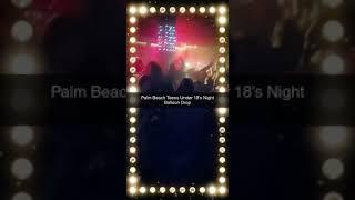 Palm Beach Teens Under 18's Nights