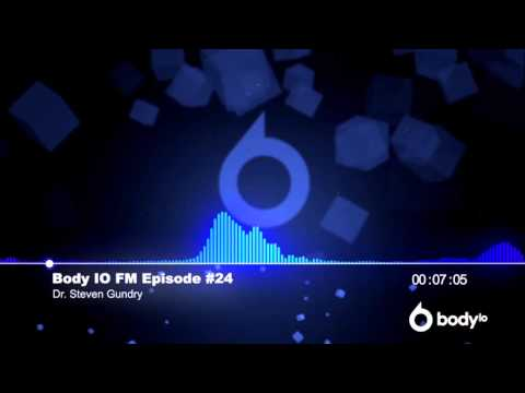 Body IO FM 24 - Dr. Steven Gundry