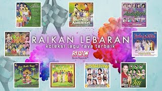 Download lagu Raikan Lebaran Vol 1 Koleksi Lagu Raya Terbaik MP3