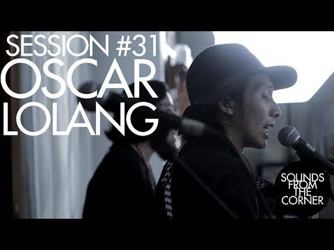 Sounds From The Corner : #31 Oscar Lolang