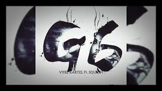 Download Vybz Kartel Ft Squash - G6 Anthem (Official Audio