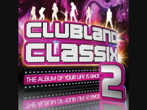 clubland classix 2 eyeopener open your eyes
